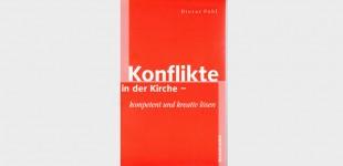 """Buch: """"Konflikte in der Kirche"""""""
